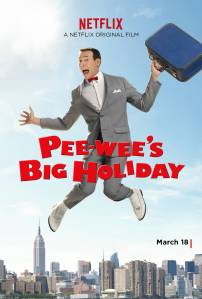 pee wee big holiday poster